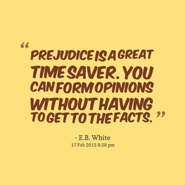Prejudice-Quote-On-Prejudice-001